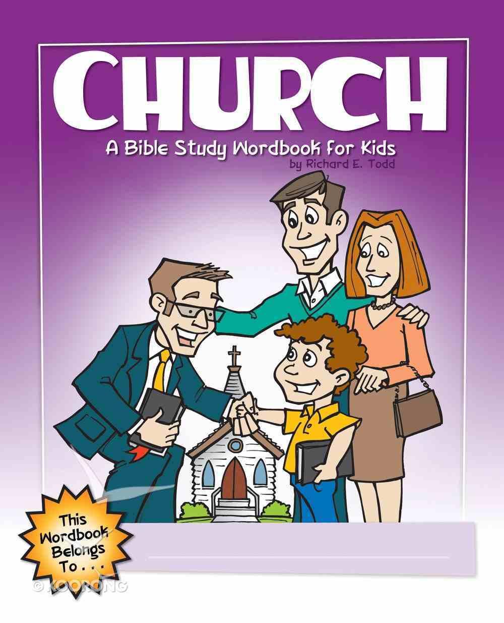 Church: A Bible Study Wordbook For Kids (Bible Workbook For Kids Series) eBook