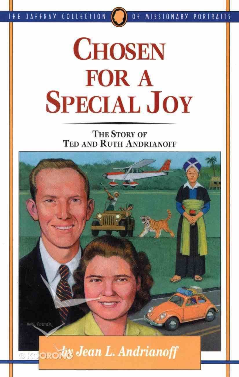 Chosen For a Special Joy (#27 in Jaffray Collection Of Missionary Portraits Series) eBook