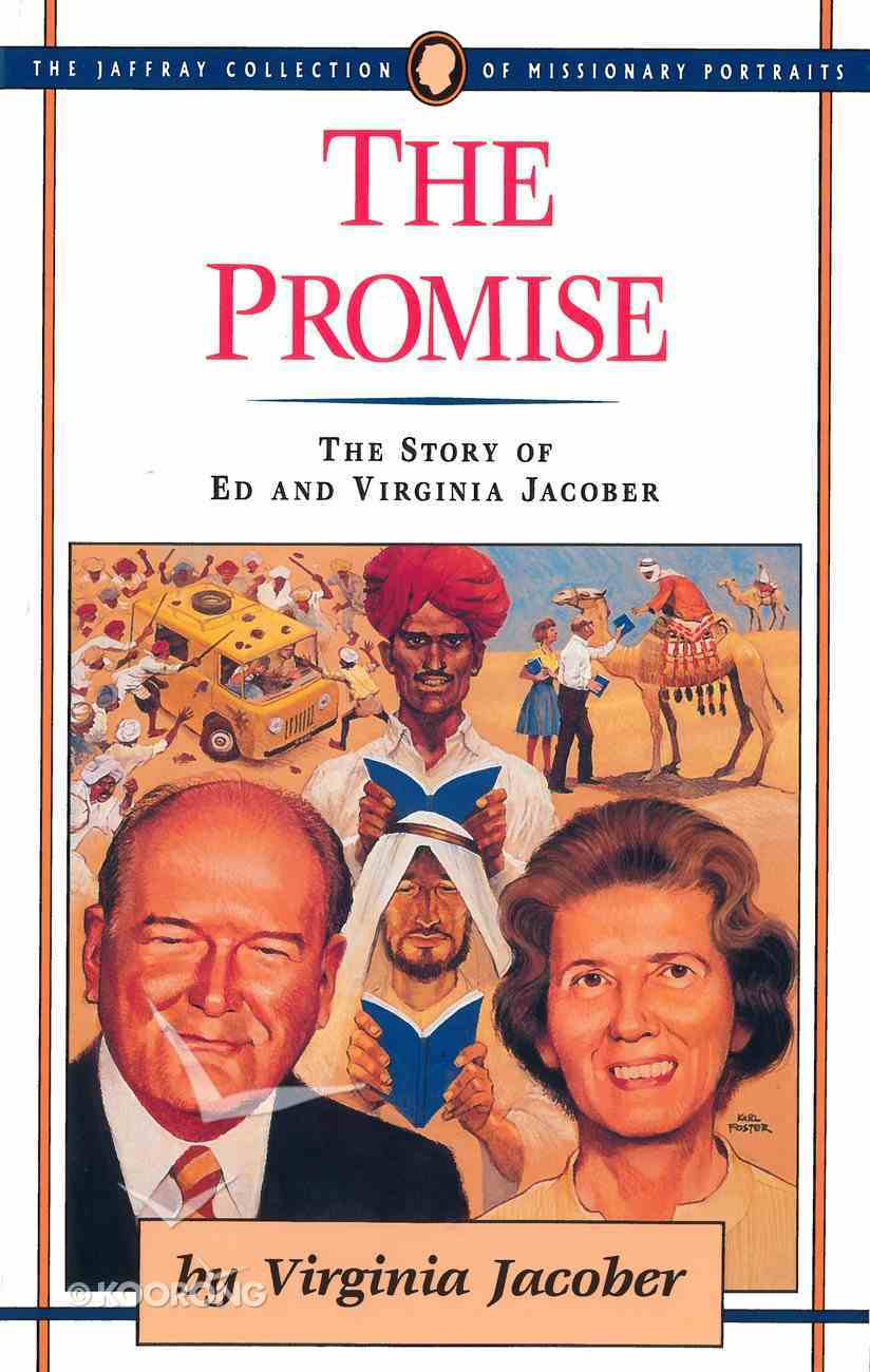 The Promise (#10 in Jaffray Collection Of Missionary Portraits Series) eBook