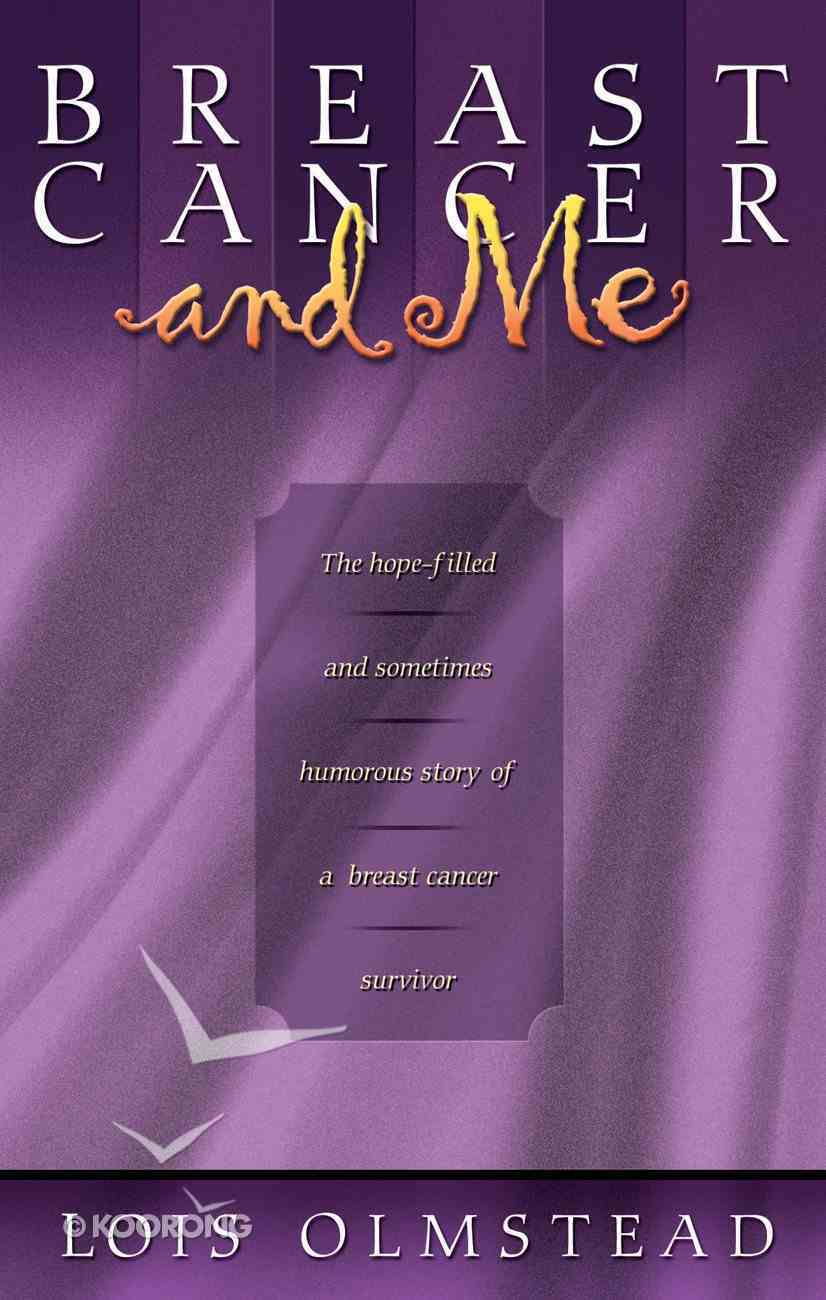 Breast Cancer and Me eBook