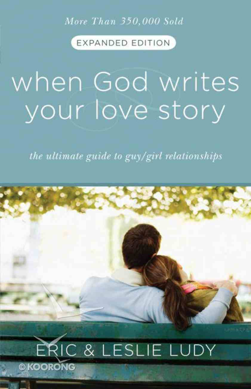 When God Writes Your Love Story (Expanded Edition) eBook
