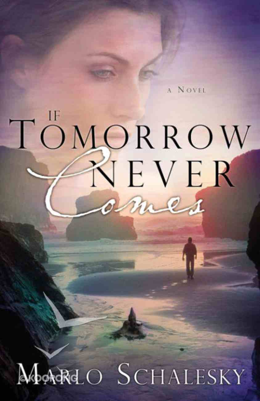 If Tomorrow Never Comes eBook