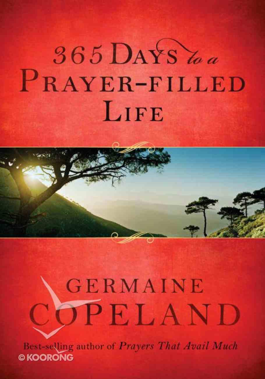 365 Days to a Prayer-Filled Life eBook