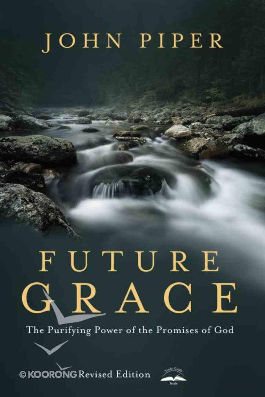 Future Grace, Revised Edition eBook