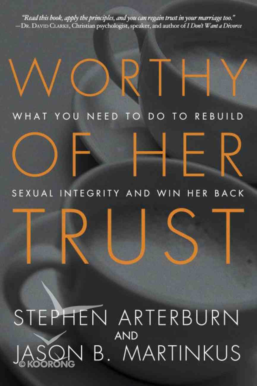 Worthy of Her Trust eBook