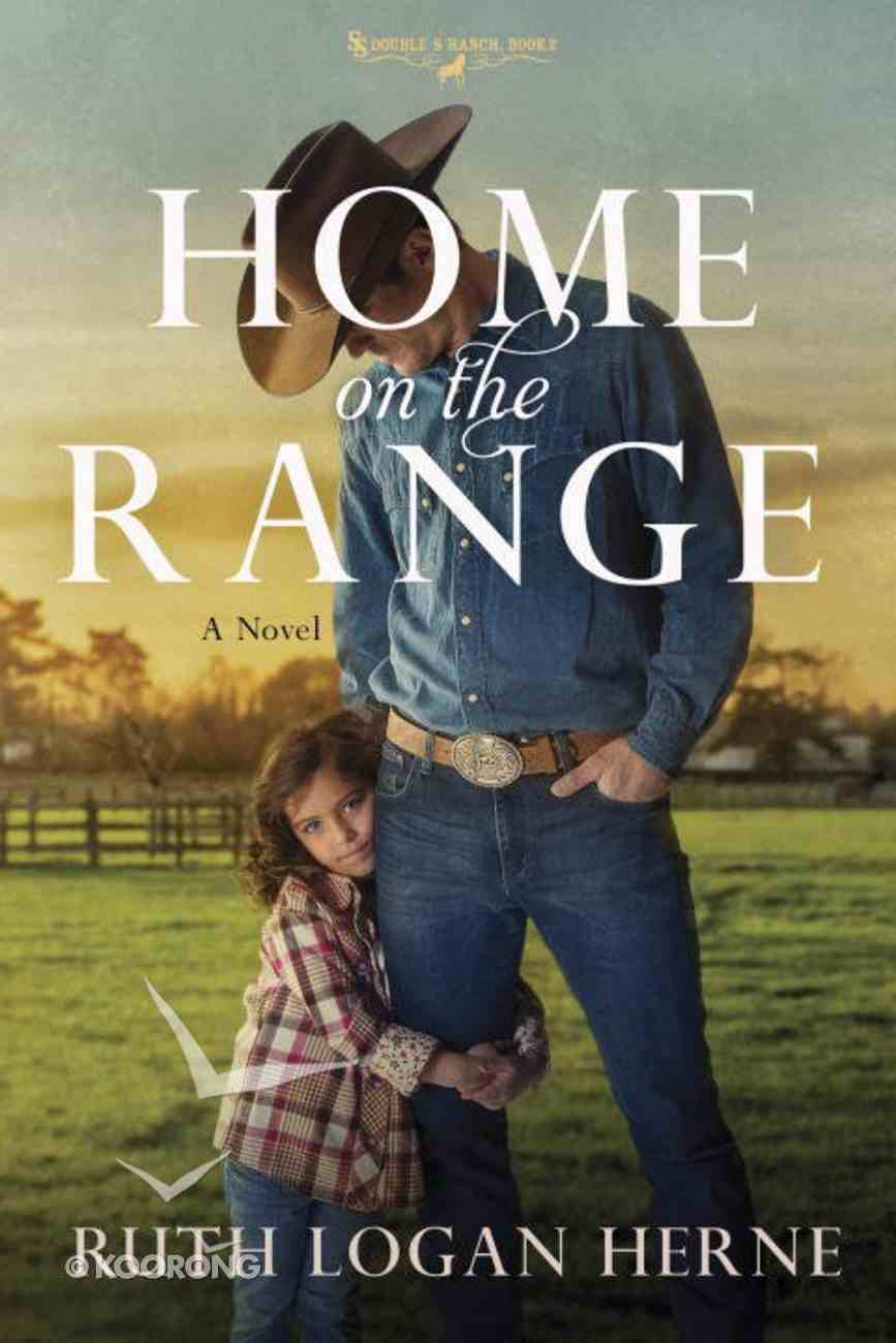 Home on the Range (#02 in Double S Ranch Series) eBook