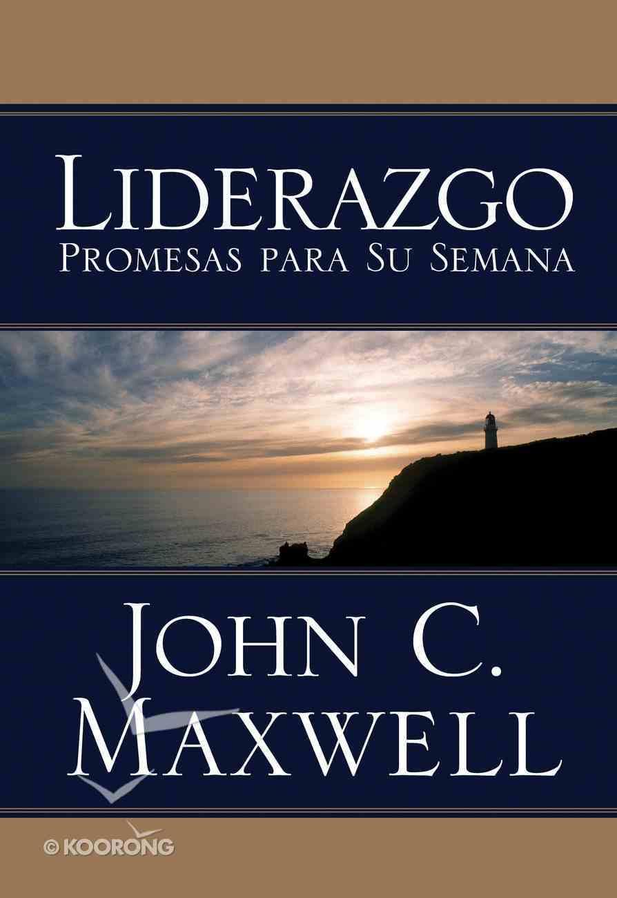 Liderazgo Promesas Para Su Semana (Spanish) (Spa) (Leadership Promises For Your Week) eBook