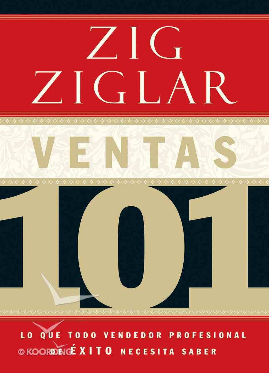 Ventas 101 (Spanish) (Spa) (Selling 101) eBook