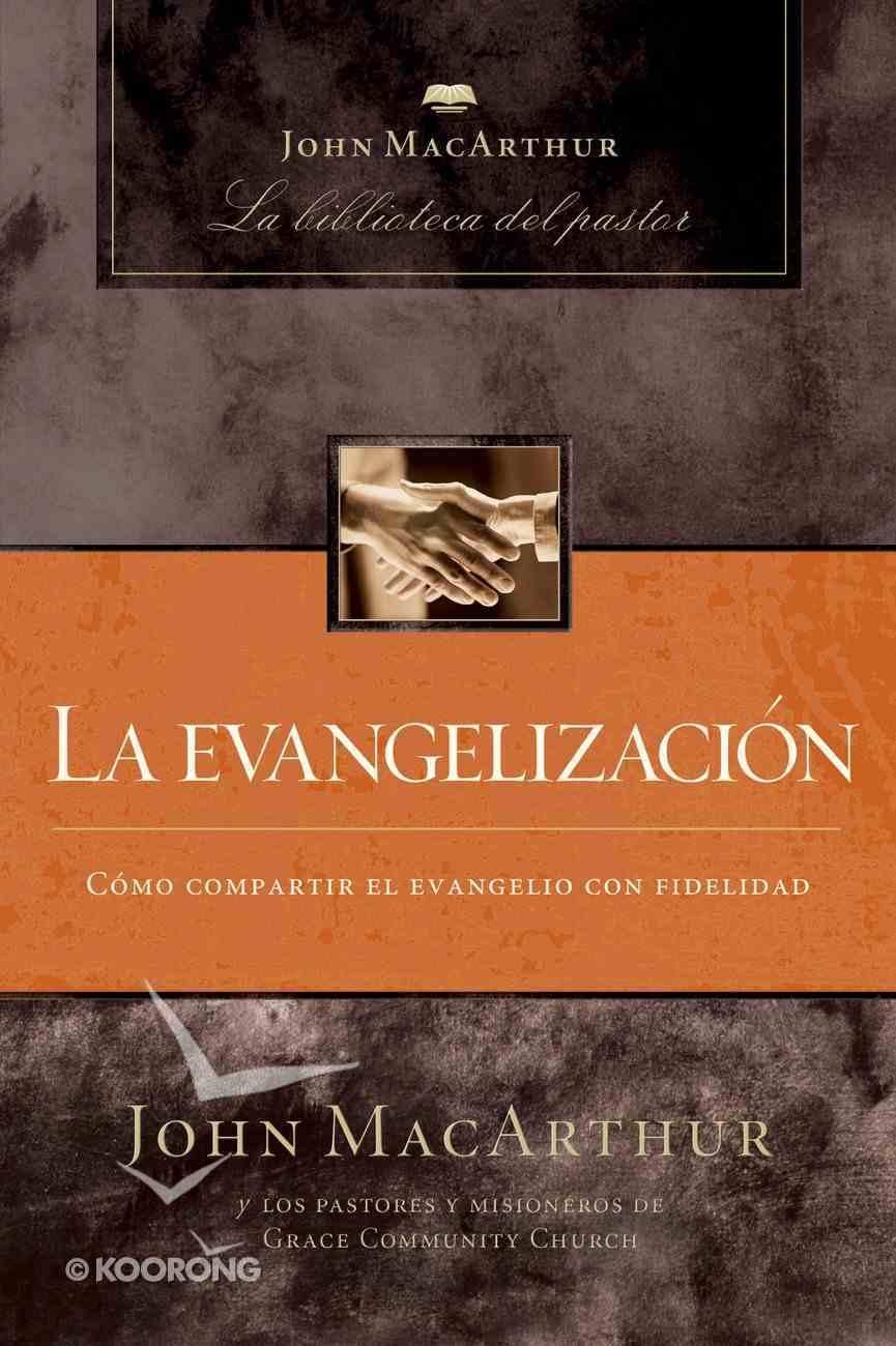 Evangelismo (Spa) (Evangelism) eBook