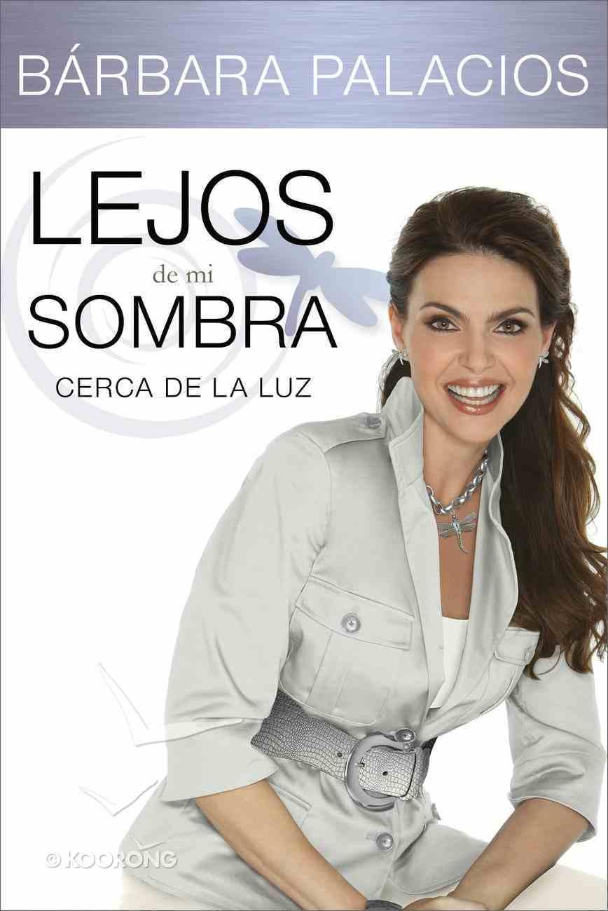 Lejos De Mi Sombra (Spanish) (Spa) (Far From My Shadow) eBook