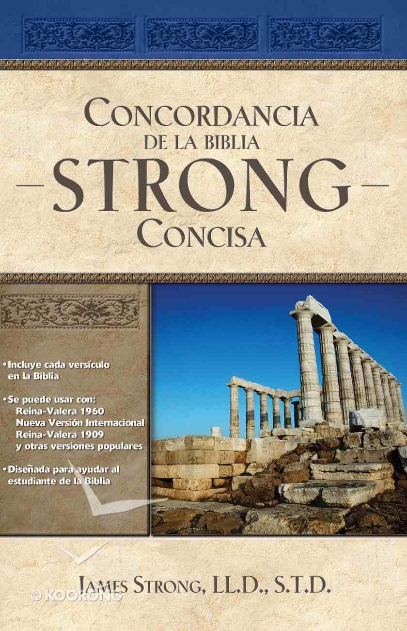 Concordancia De La Biblia Strong Concisa (Spa) (Strongs Bible Cncordance) eBook