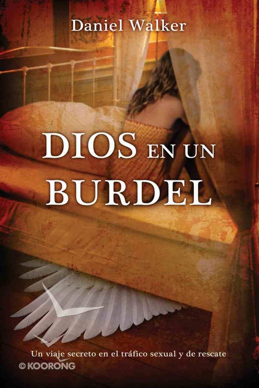 Dios En Un Burdel (Spa) (God In A Brothel) eBook