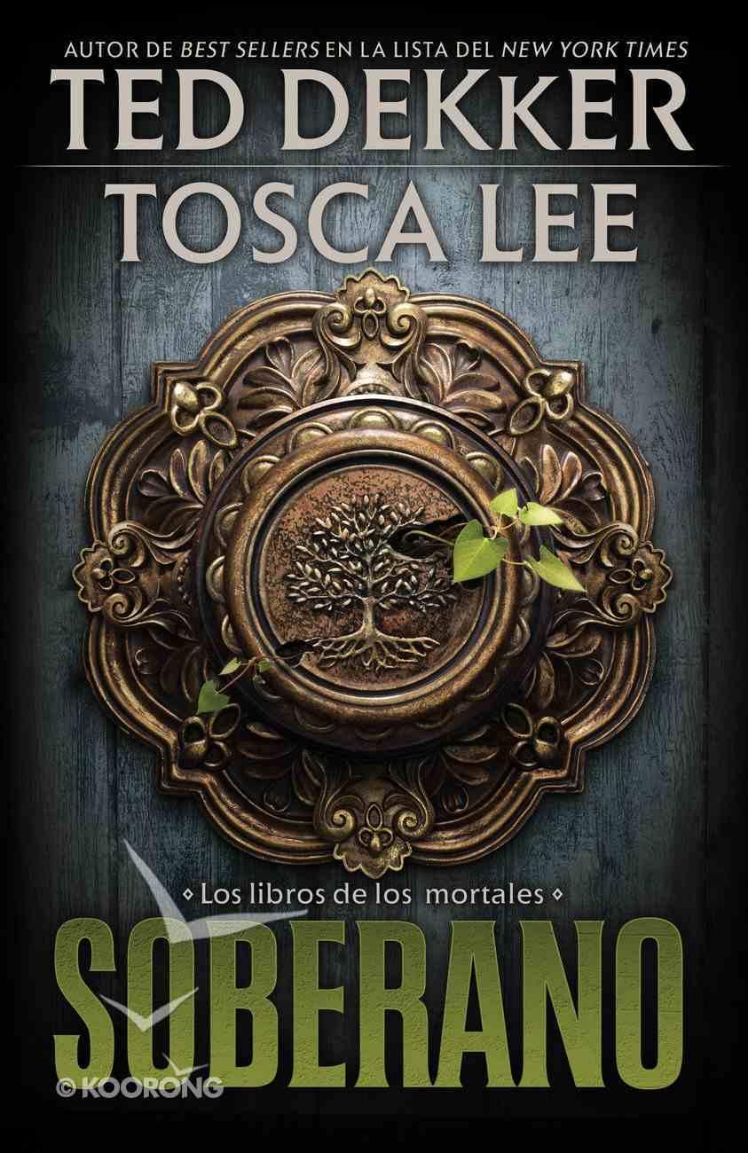 Soberano (Spa) (#03 in The Books Of Mortals Series) eBook