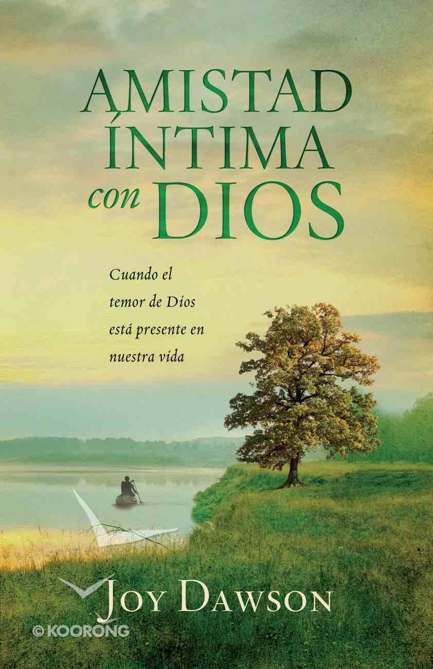 Amistad Intima Con Dios (Spa) eBook