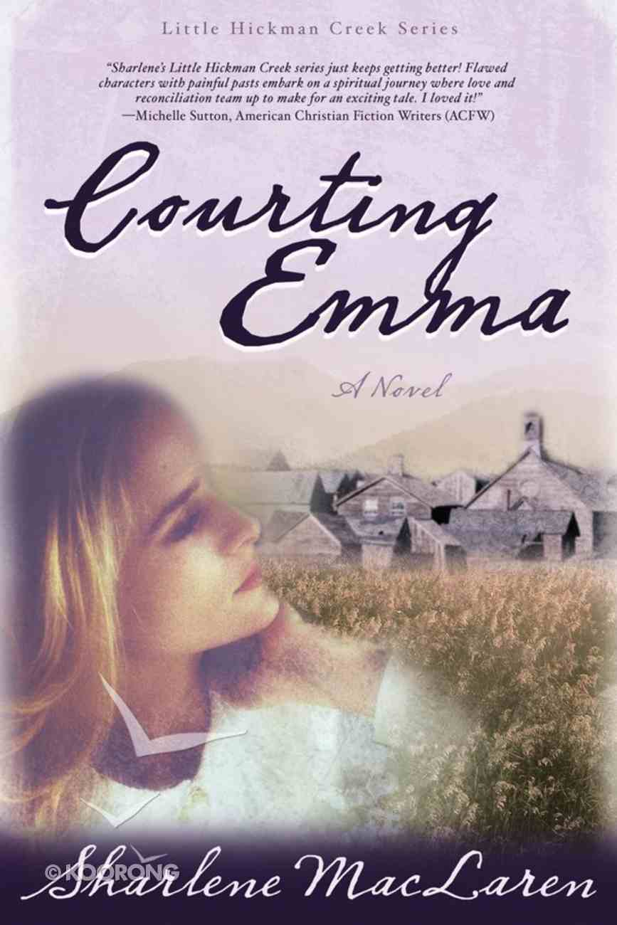 Courting Emma (#03 in Little Hickman Creek Series) eBook