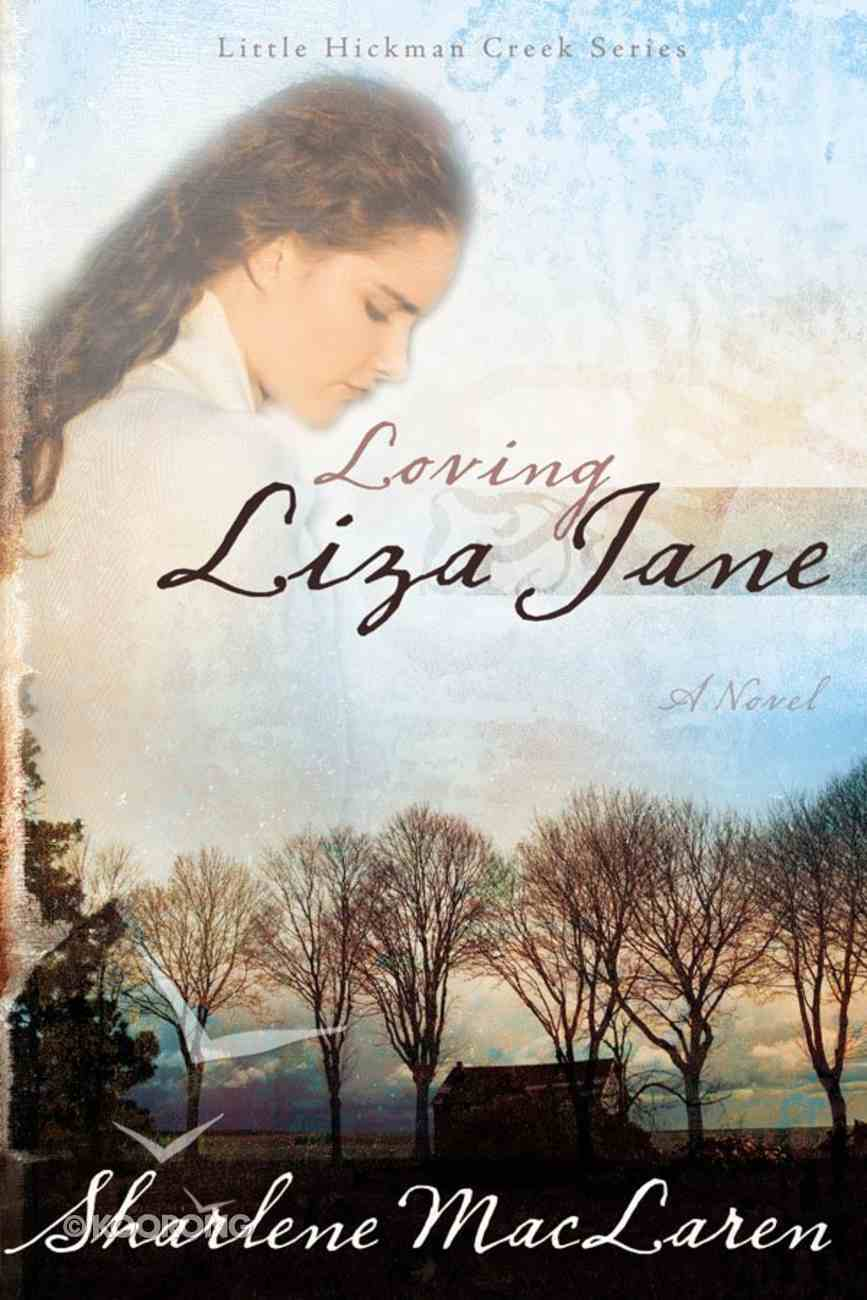 Loving Liza Jane (#01 in Little Hickman Creek Series) eBook