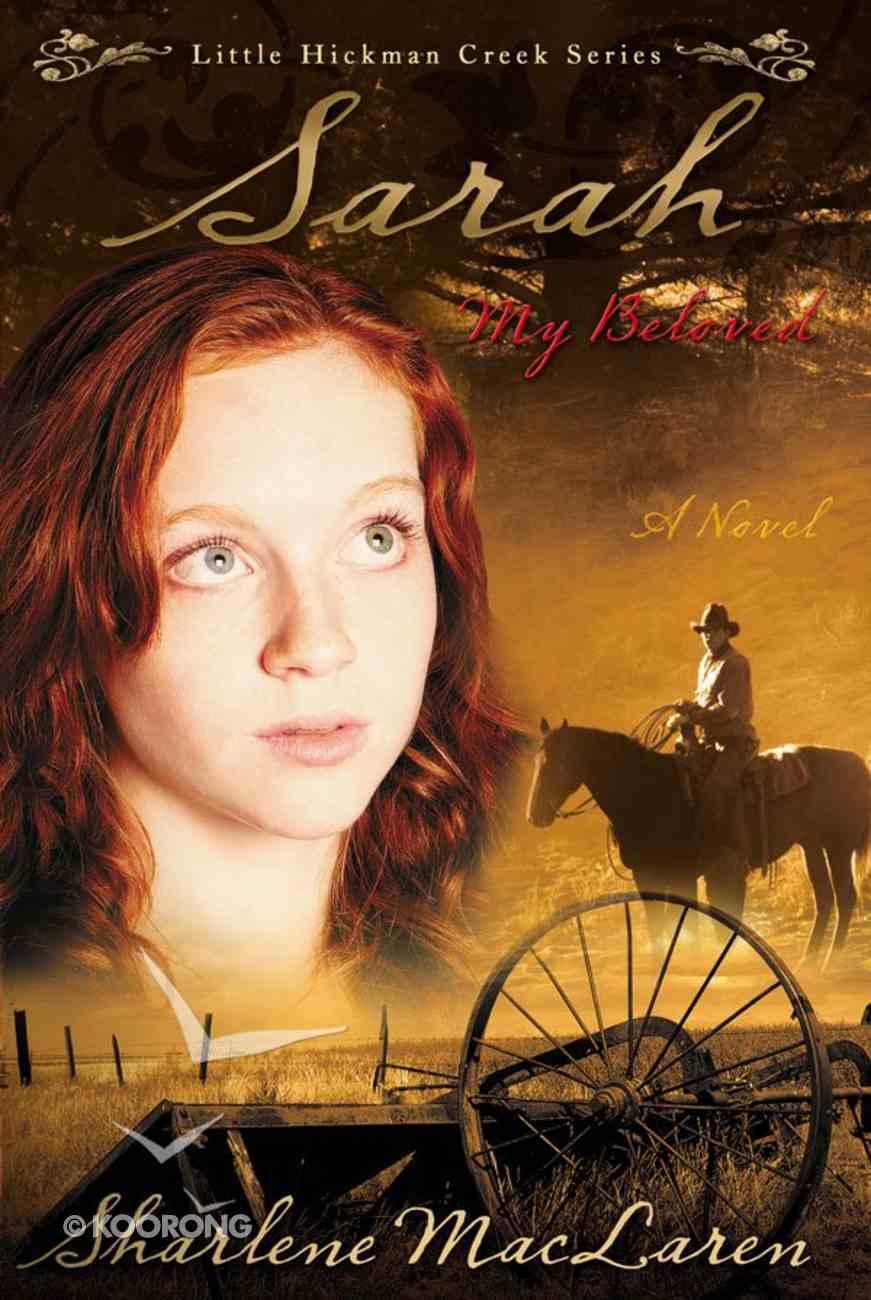 Sarah, My Beloved (#02 in Little Hickman Creek Series) eBook