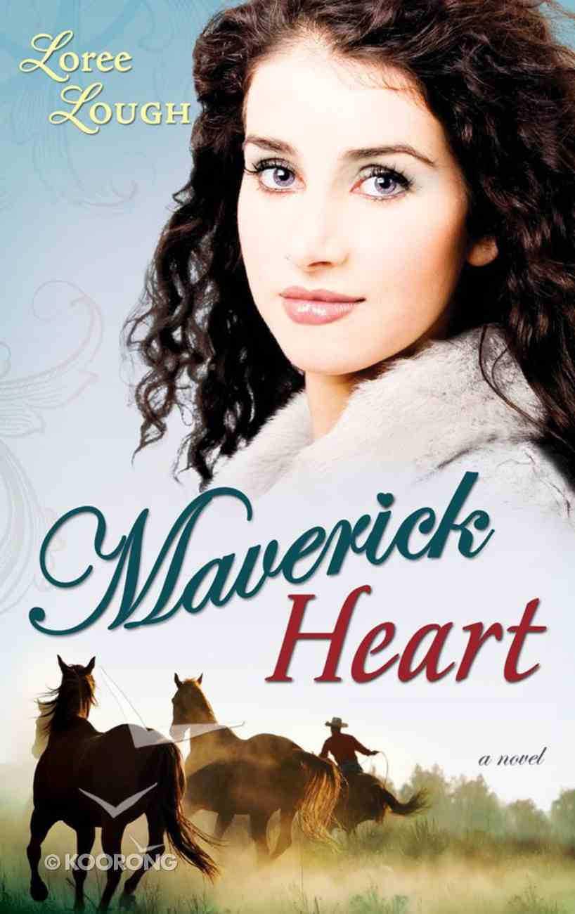 Maverick Heart (#02 in Lone Star Legends Series) eBook