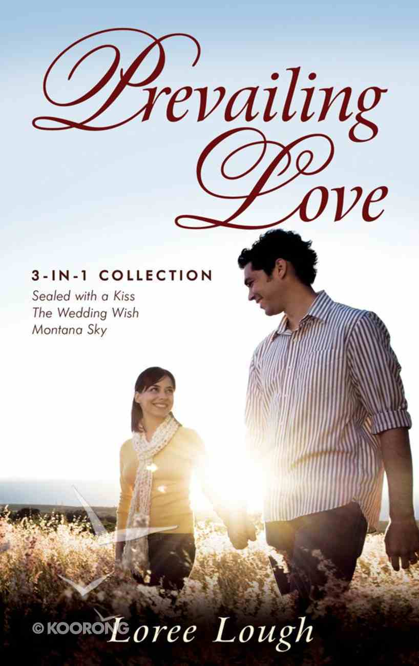 Prevailing Love (3-in-1 Collection) eBook