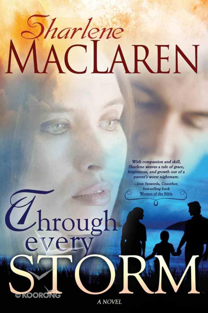 Through Every Storm eBook