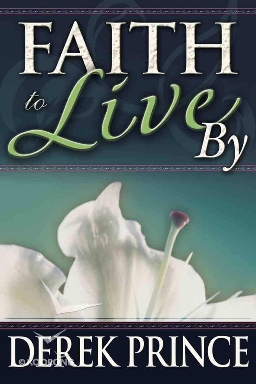 Faith to Live By eBook