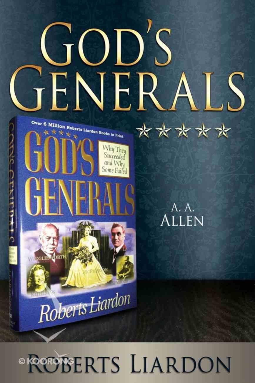 A a Allen (God's Generals Series) eBook
