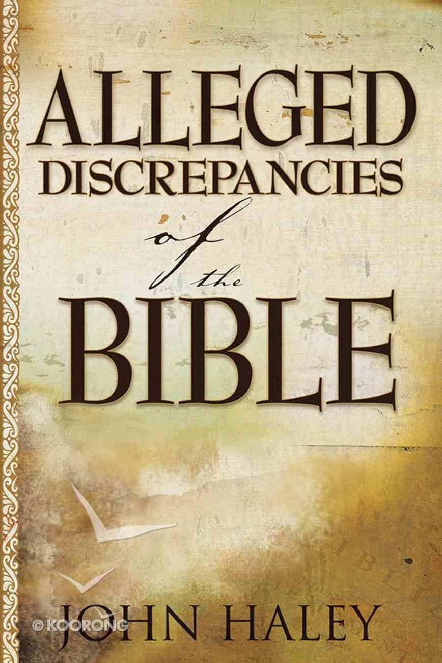Alleged Discrepancies of the Bible eBook