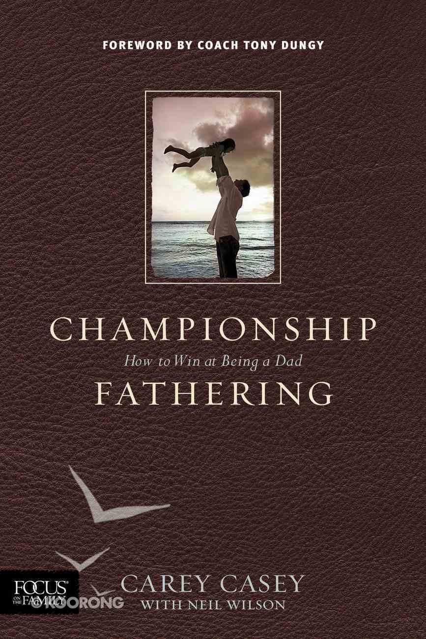 Championship Fathering eBook