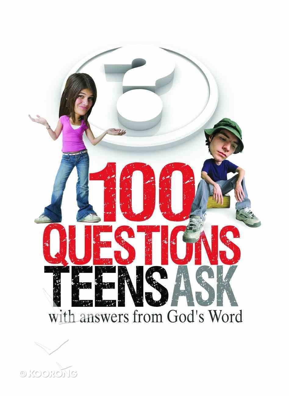 100 Questions Teens Ask eBook