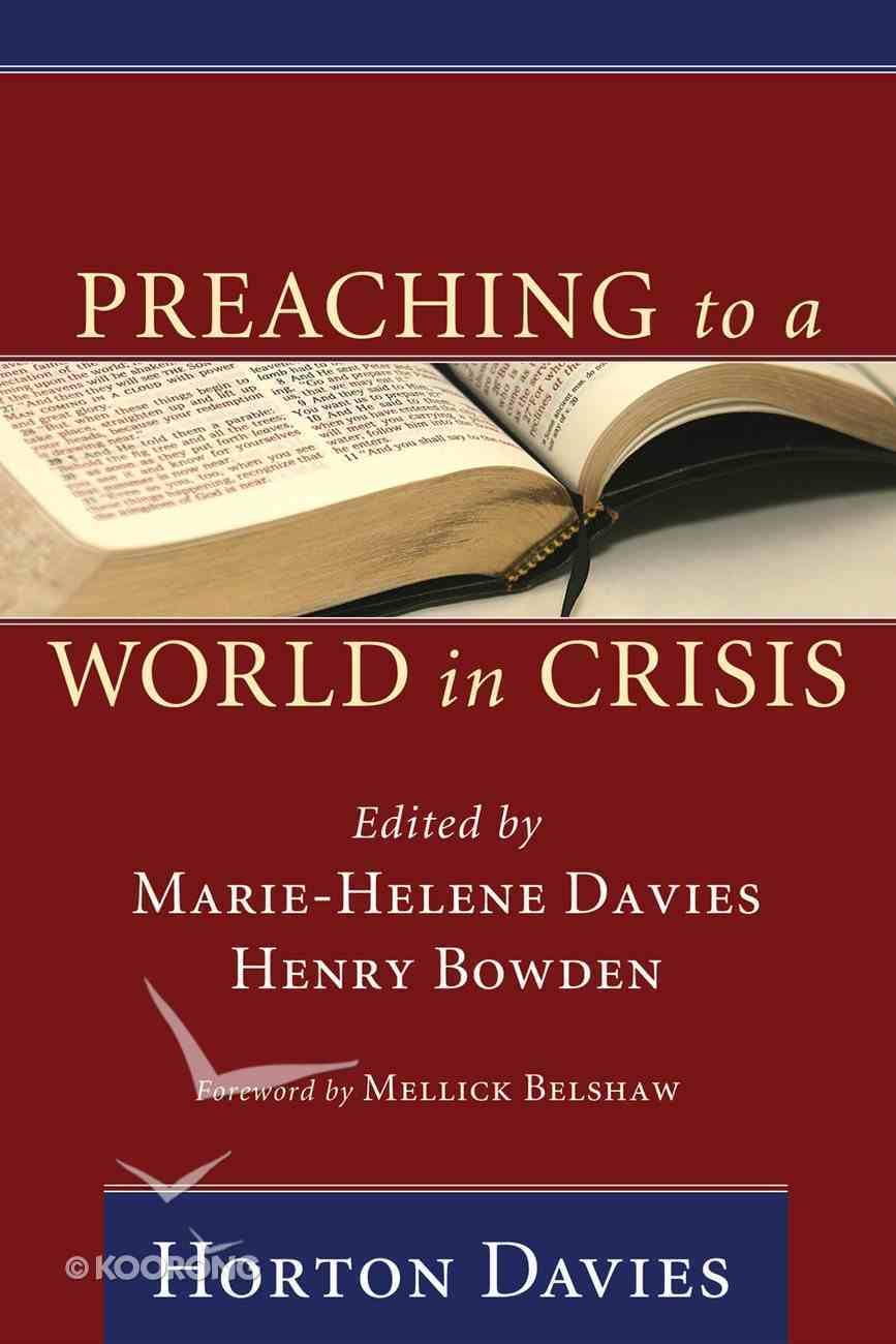Preaching to a World in Crisis Paperback