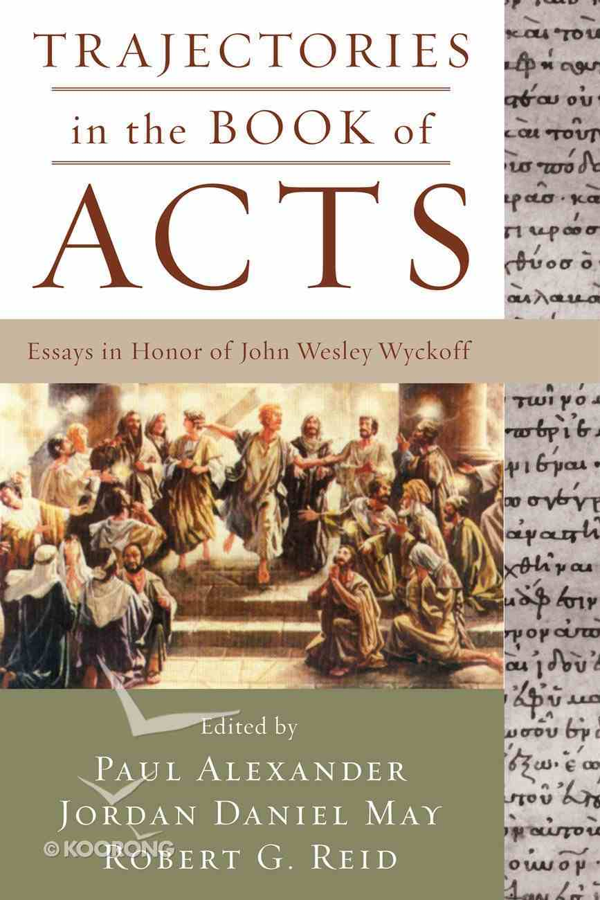 Trajectories in the Book of Acts Paperback
