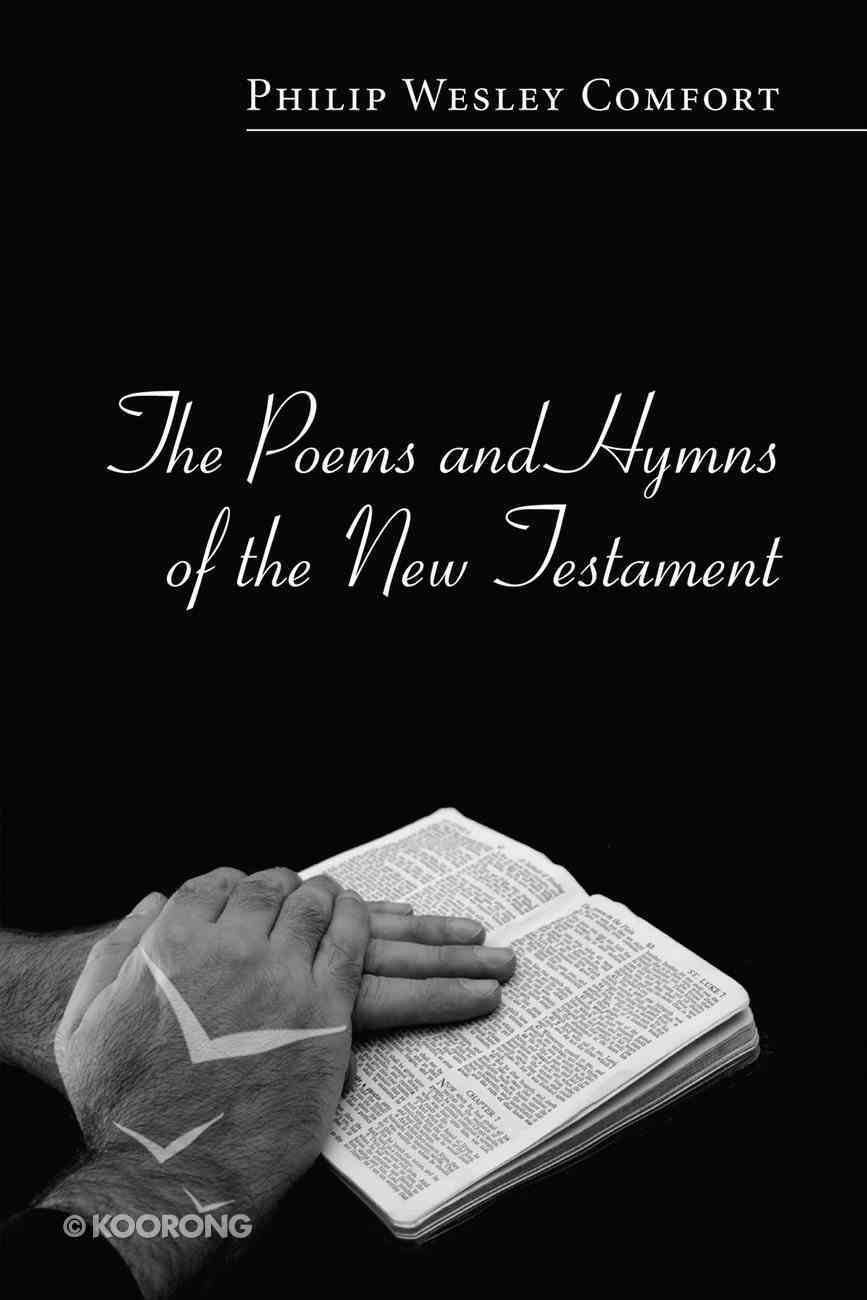 The Poems and Hymns of the New Testament Paperback