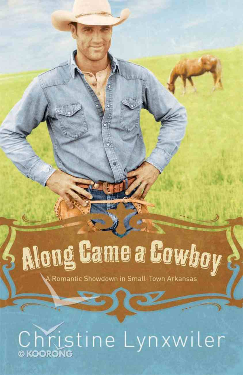Along Came a Cowboy eBook