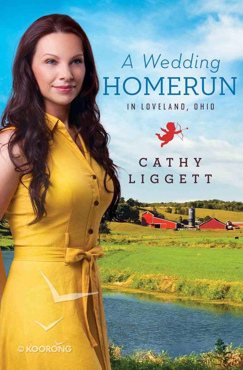 A Wedding Homerun in Loveland Ohio eBook