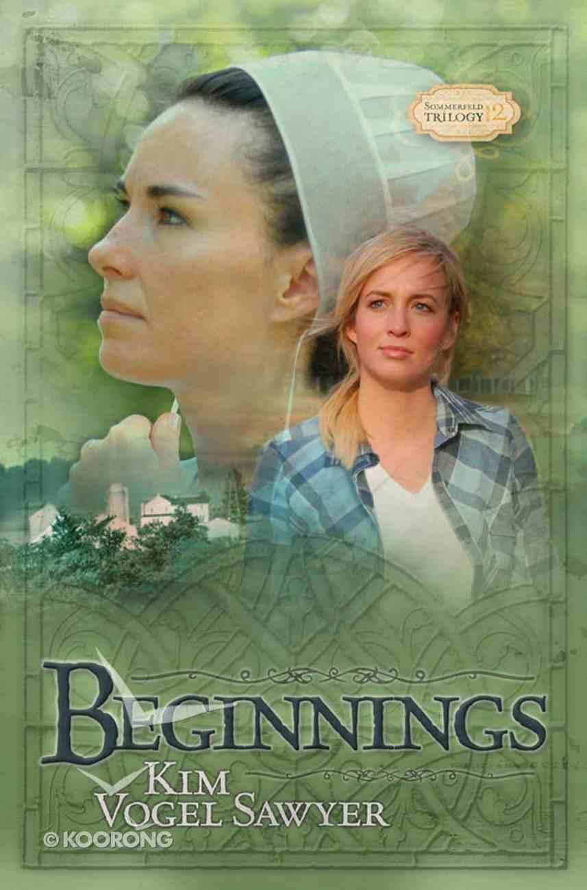 Beginnings (#02 in Sommerfeld Trilogy Series) eBook