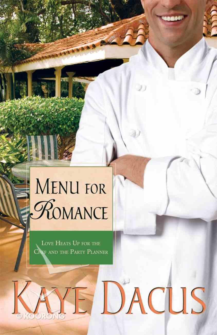 Menu For Romance (#2 in Brides Of Bonneterre Series) eBook