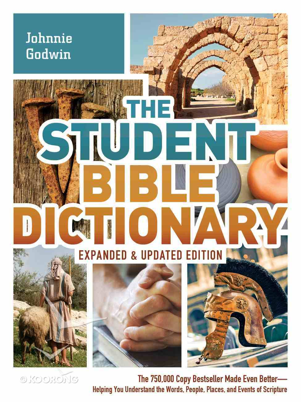 The Student Bible Dictionary--Expanded and Updated Edition eBook