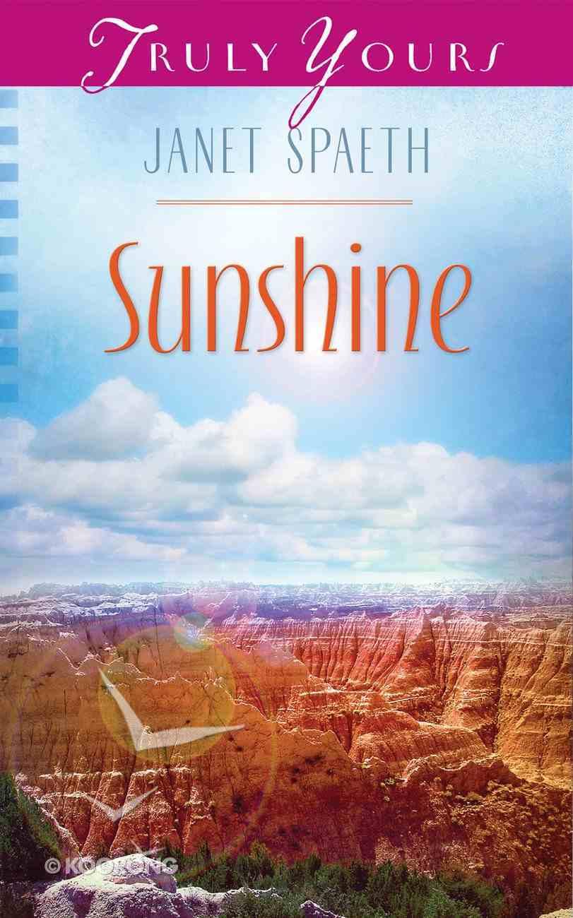 Sunshine (#957 in Heartsong Series) eBook