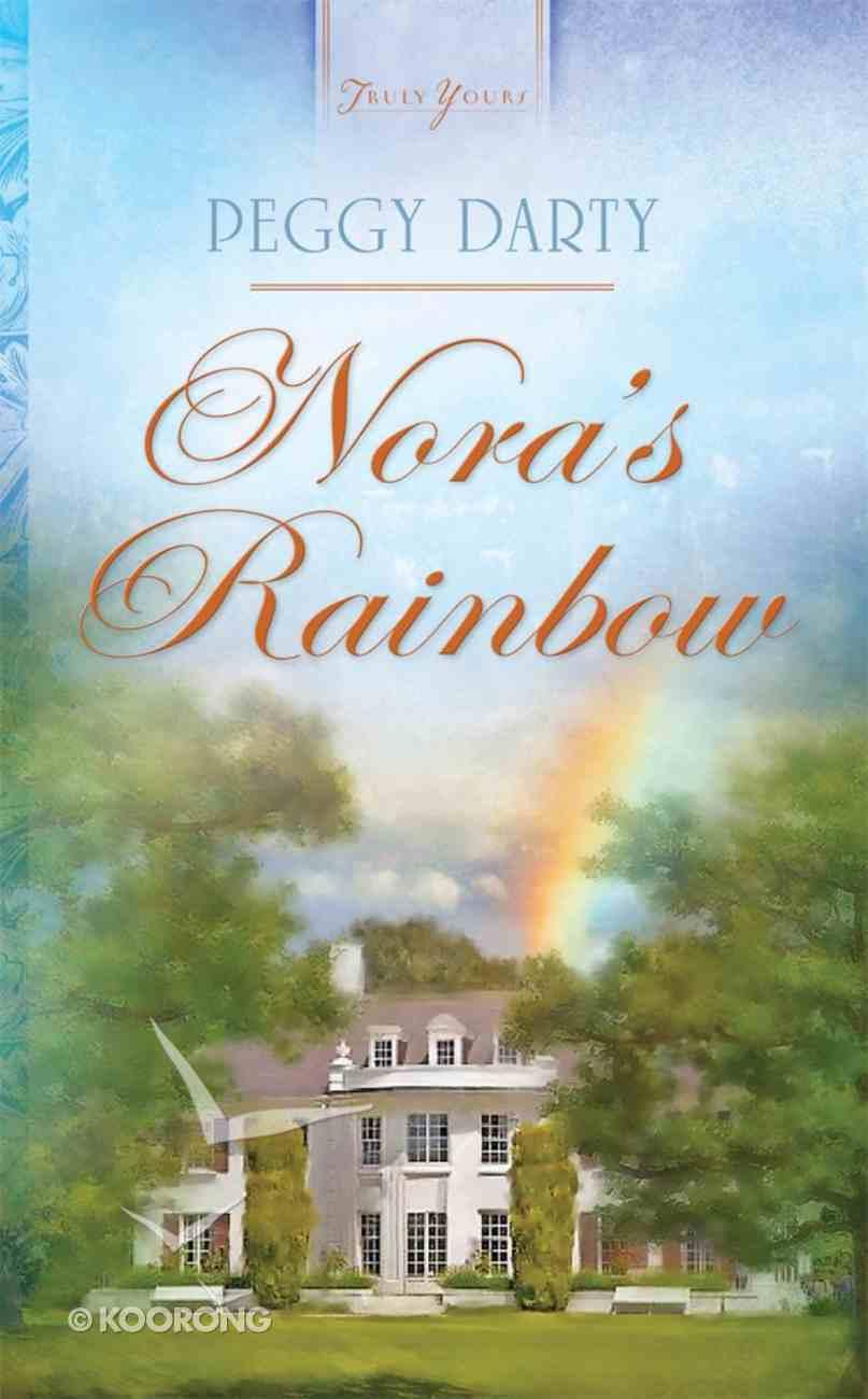 Nora's Rainbow (Heartsong Series) eBook