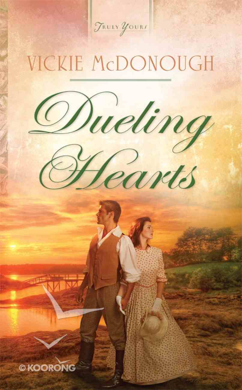 Dueling Hearts (#979 in Heartsong Series) eBook