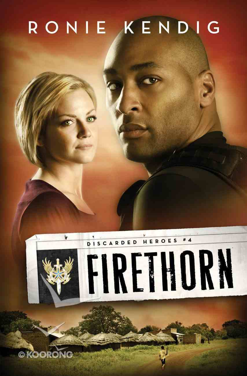 Firethorn (#04 in Discarded Heroes Series) eBook
