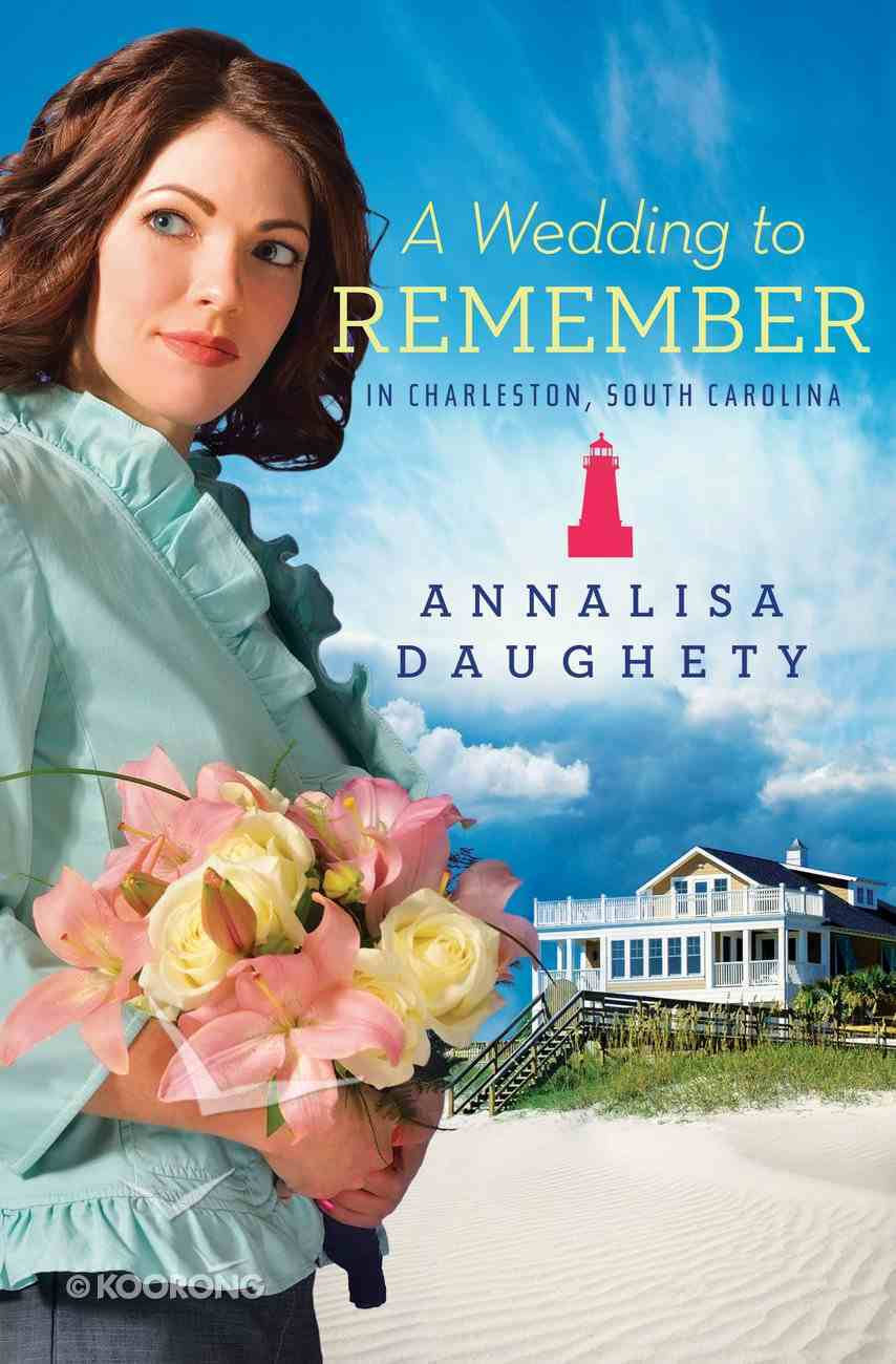 A Wedding to Remenber in Charleston, South Carolina eBook