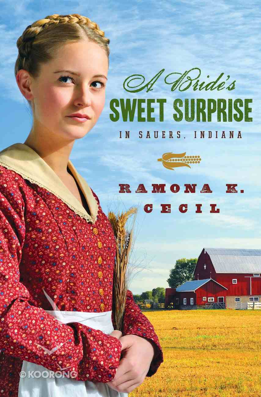 A Bride's Sweet Surprise in Sauers Indiana eBook