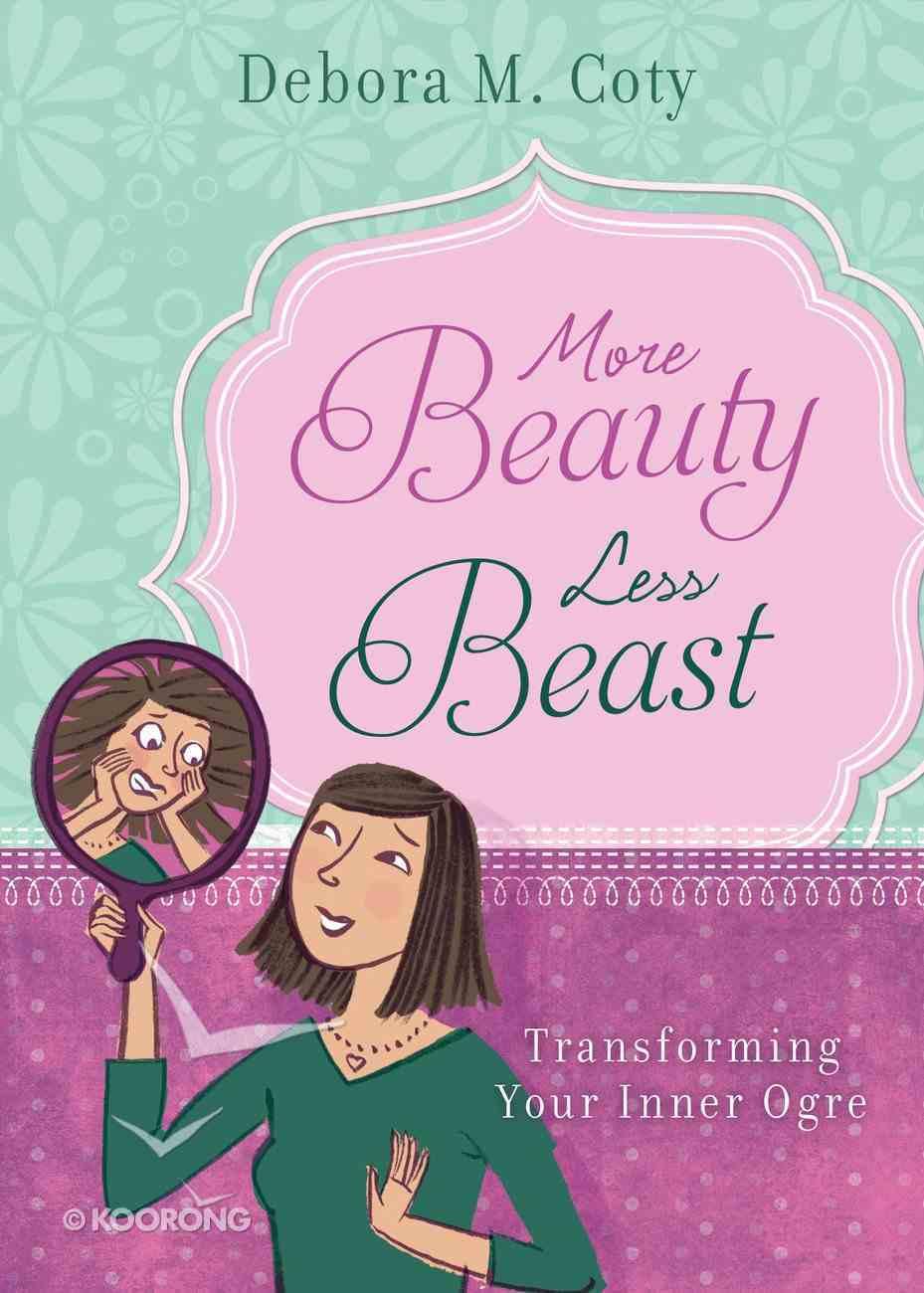 More Beauty Less Beast eBook