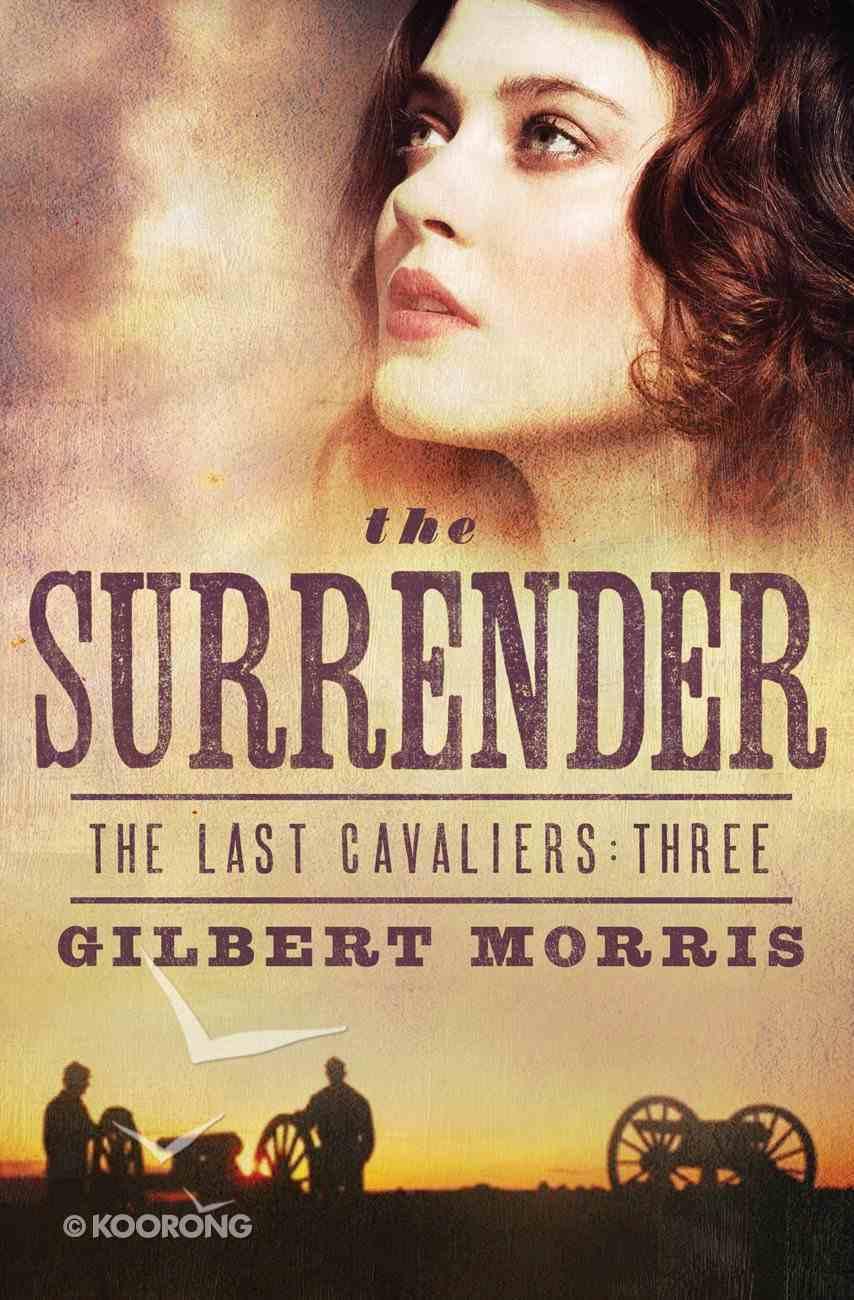 The Surrender (#03 in Last Cavaliers Series) eBook