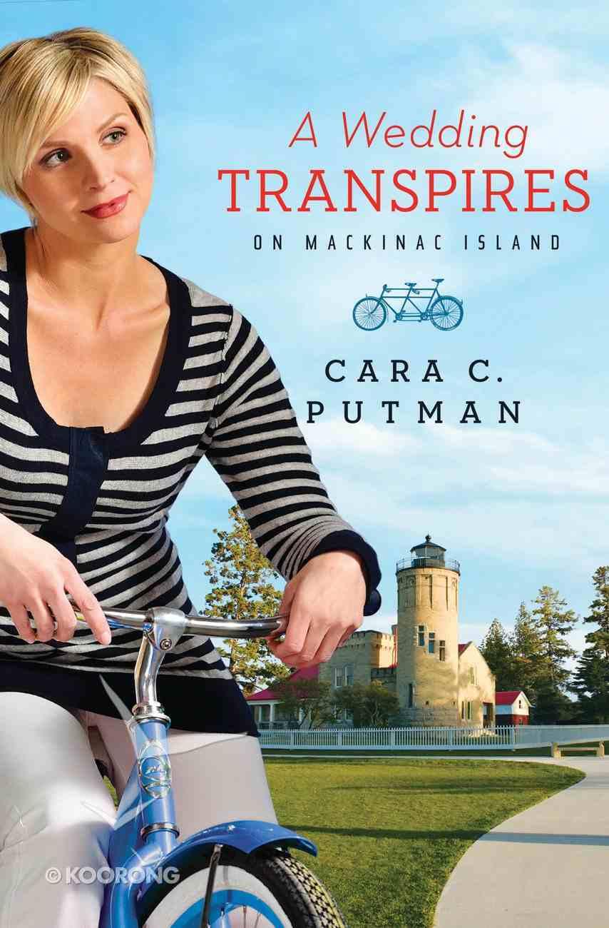 Wedding Transpires on Mackinac Island eBook
