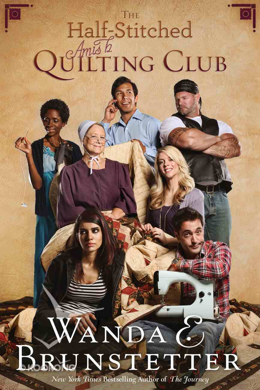The Half-Stitched Amish Quilting Club (#01 in Half-stitched Amish Quilting Club Series) eBook
