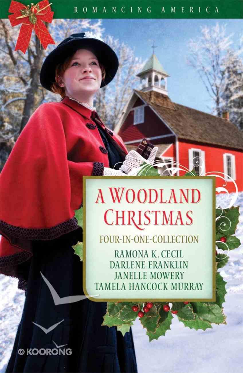 A 4in1: Romancing America: Woodland Christmas (Romancing America Series) eBook