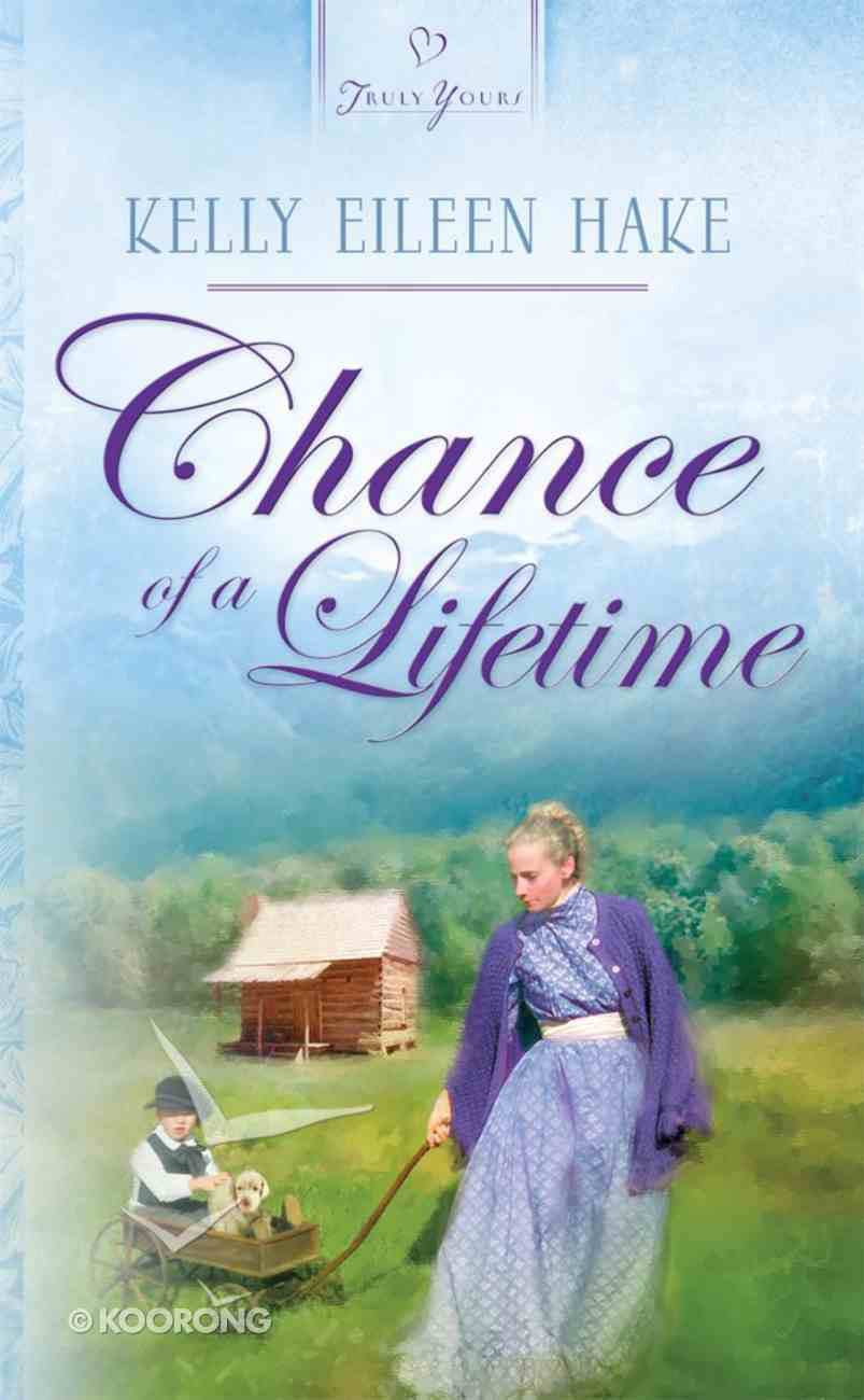 Chance of a Lifetime (Kentucky Chances #03) (#672 in Heartsong Series) eBook