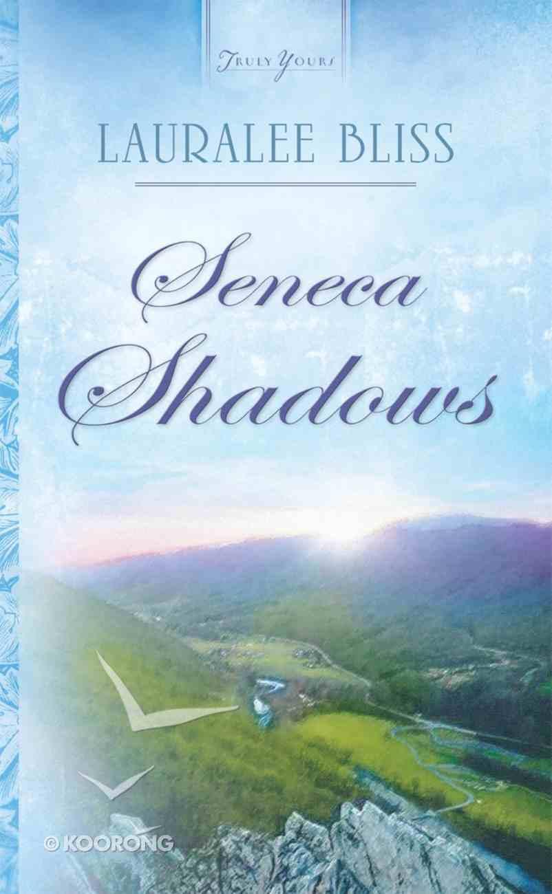 Seneca Shadow (#01 in Historical Span Series) eBook